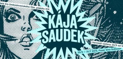 POZVÁNKA: Kája Saudek – Zlatá éra československého filmového plakátu