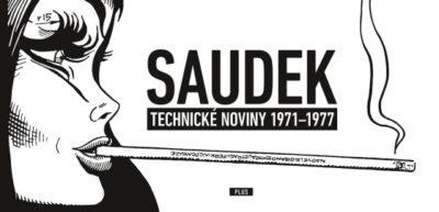 Saudek. Technické noviny 1971–1977, čili déjà vu ve slovenštině